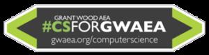 Grant Wood AEA #CSForGWAEA gwaea.org/computerscience