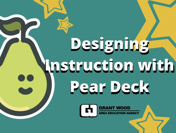 Designing Instruction with Pear Deck