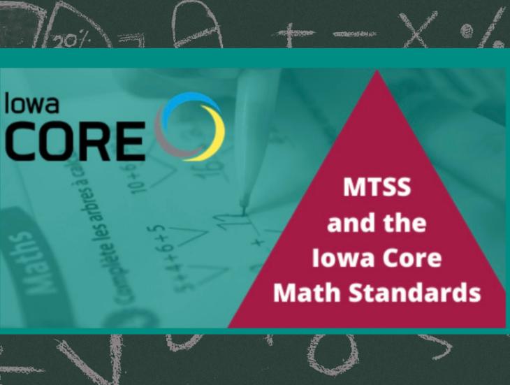 Iowa CORE M T S S and the Iowa Core Math Standards
